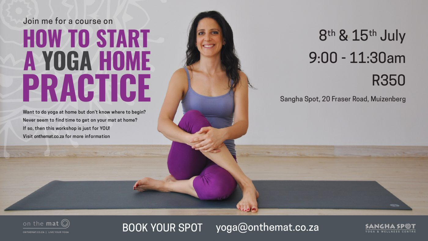 WORKSHOP: HOW TO START A YOGA HOME PRACTICE