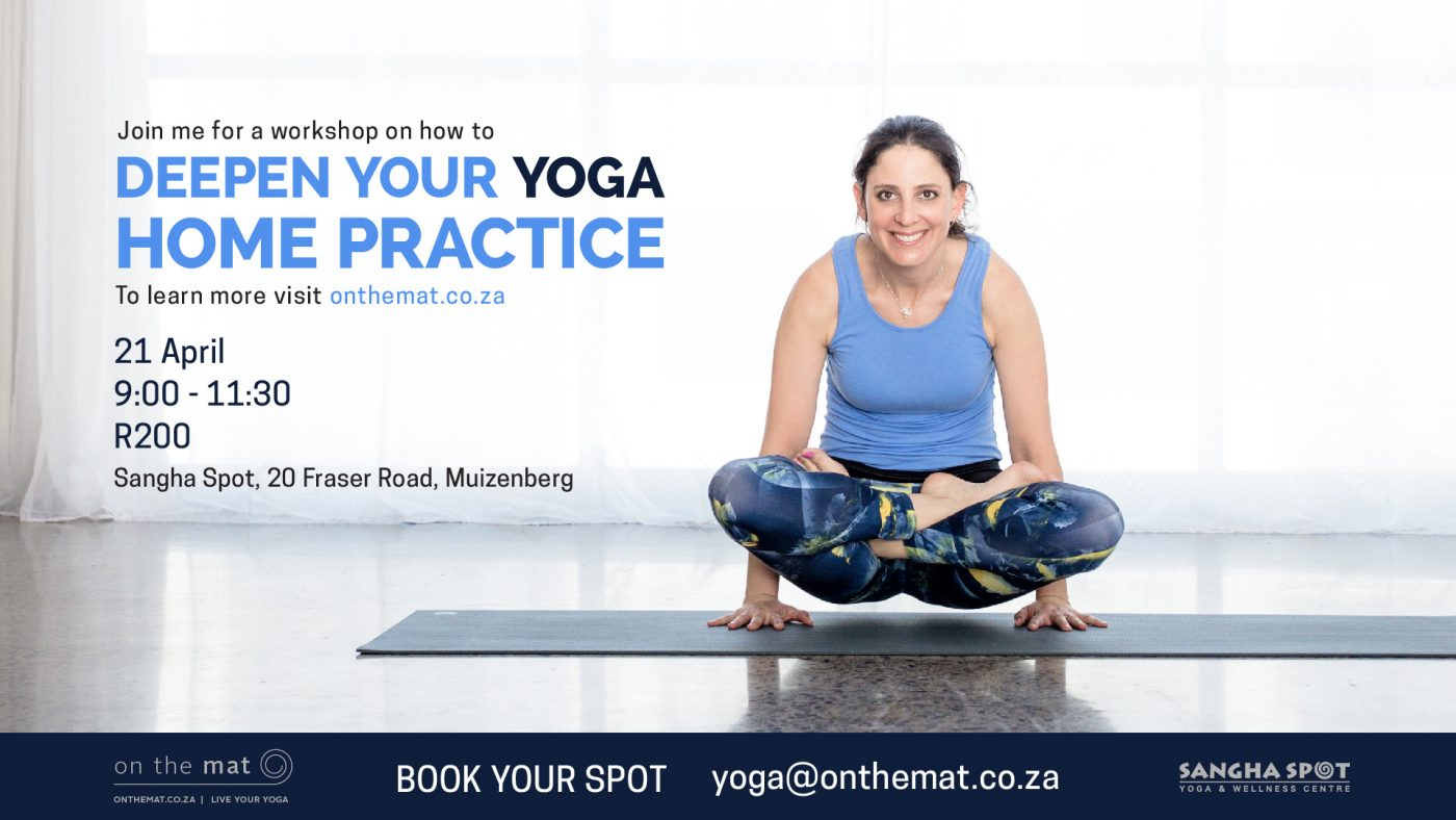 Deepen your Yoga Home Practice Workshop